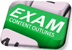 Exam Content Outlines