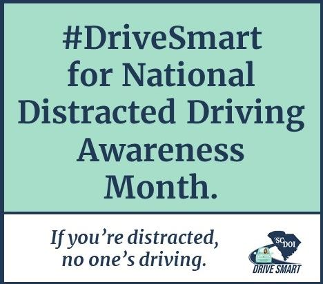 #DriveSmart for National Distracted Driving Awareness Month